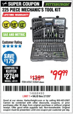 Harbor Freight Coupon 225 PIECE MECHANIC'S TOOL KIT Lot No. 64367/62664 Valid Thru: 2/7/20 - $99.99
