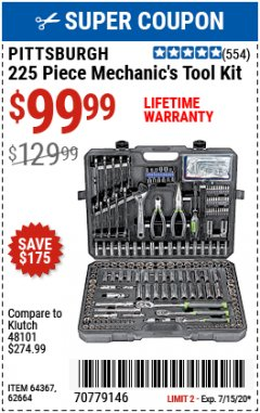 Harbor Freight Coupon 225 PIECE MECHANIC'S TOOL KIT Lot No. 64367/62664 Expired: 7/15/20 - $99.99