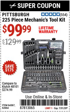 Harbor Freight Coupon 225 PIECE MECHANIC'S TOOL KIT Lot No. 64367/62664 Expired: 7/31/20 - $99.99