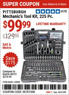 Harbor Freight Coupon 225 PIECE MECHANIC'S TOOL KIT Lot No. 64367/62664 Expired: 10/31/20 - $99.99