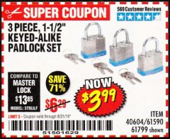 "Harbor Freight Coupon 3 PIECE, 1-1/2"" KEYED-ALIKE PADLOCKS Lot No. 61799/40604/61590 Expired: 8/31/19 - $3.99"