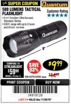 Harbor Freight Coupon 588 LUMEN TACTICAL FLASHLIGHT Lot No. 63934 Expired: 11/30/18 - $9.99
