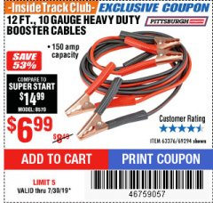 Harbor Freight ITC Coupon 12 FT., 10 GAUGE BOOSTER CABLES Lot No. 63376/69294 Expired: 7/30/19 - $6.99