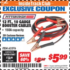 Harbor Freight ITC Coupon 12 FT., 10 GAUGE BOOSTER CABLES Lot No. 63376/69294 Dates Valid: 12/31/69 - 6/30/20 - $5.99