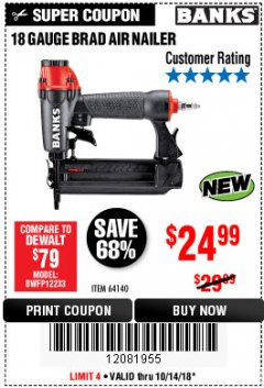 Harbor Freight Coupon 18 GAUGE BRAD AIR NAILER Lot No. 64140 Expired: 10/14/18 - $24.99