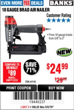 Harbor Freight Coupon 18 GAUGE BRAD AIR NAILER Lot No. 64140 Expired: 5/5/19 - $24.99