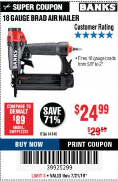 Harbor Freight Coupon 18 GAUGE BRAD AIR NAILER Lot No. 64140 Expired: 7/21/19 - $24.99