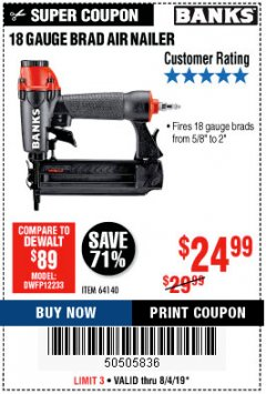 Harbor Freight Coupon 18 GAUGE BRAD AIR NAILER Lot No. 64140 Expired: 8/4/19 - $24.99