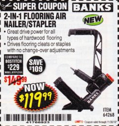 Harbor Freight Coupon 2 IN 1 FLOORING AIR NAILER/STAPLER Lot No. 64268 Expired: 11/30/18 - $119.99