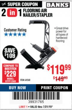 Harbor Freight Coupon 2 IN 1 FLOORING AIR NAILER/STAPLER Lot No. 64268 Expired: 7/21/19 - $119.99