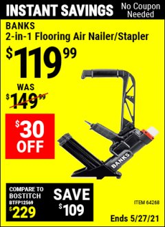 Harbor Freight Coupon 2 IN 1 FLOORING AIR NAILER/STAPLER Lot No. 64268 Expired: 4/29/21 - $119.99