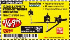 Harbor Freight Coupon 10,000 LB. CAPACITY WEIGHT-DISTRIBUTING HITCH SYSTEM Lot No. 67649 Valid Thru: 8/31/19 - $169.99