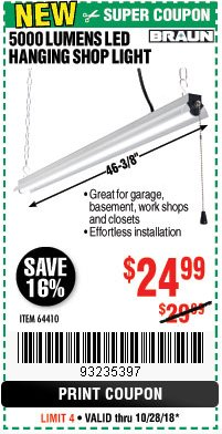 Harbor Freight Coupon BRAUN 5000 LUMENS LED HANGING SHOP LIGHT Lot No. 64410 Expired: 10/28/18 - $24.99
