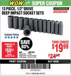 "Harbor Freight Coupon 13 PIECE, 1/2"" DRIVE DEEP IMPACT SOCKETS SETS Lot No. 67903/69280/69333/69560/67904/69279/69332/69561 Expired: 4/21/19 - $19.99"