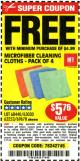 Harbor Freight FREE Coupon MICROFIBER CLEANING CLOTHS PACK OF 4 Lot No. 69678/63358/63363/68440/63925 Expired: 7/17/16 - FWP