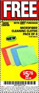 Harbor Freight FREE Coupon MICROFIBER CLEANING CLOTHS PACK OF 4 Lot No. 69678/63358/63363/68440/63925 Expired: 5/1/17 - FWP