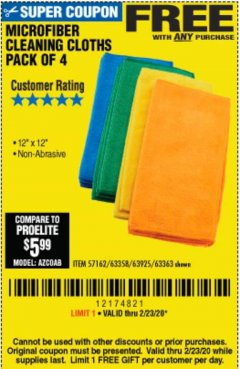 Harbor Freight FREE Coupon MICROFIBER CLEANING CLOTHS PACK OF 4 Lot No. 57162/63358/63925/63363 Expired: 2/23/20 - FWP