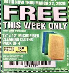 Harbor Freight FREE Coupon MICROFIBER CLEANING CLOTHS PACK OF 4 Lot No. 57162/63358/63925/63363 Expired: 3/22/20 - FWP