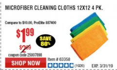 Harbor Freight Coupon MICROFIBER CLEANING CLOTHS PACK OF 4 Lot No. 69678/63358/63363/68440/63925 Expired: 3/31/19 - $1.99