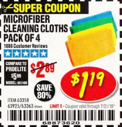 Harbor Freight Coupon MICROFIBER CLEANING CLOTHS PACK OF 4 Lot No. 57162/63358/63925/63363 Expired: 7/31/19 - $1.19