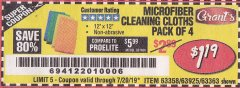 Harbor Freight Coupon MICROFIBER CLEANING CLOTHS PACK OF 4 Lot No. 57162/63358/63925/63363 Expired: 8/14/19 - $1.19