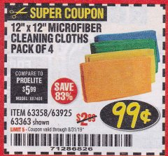 Harbor Freight Coupon MICROFIBER CLEANING CLOTHS PACK OF 4 Lot No. 57162/63358/63925/63363 Expired: 8/31/19 - $0.99