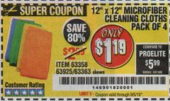 Harbor Freight Coupon MICROFIBER CLEANING CLOTHS PACK OF 4 Lot No. 57162/63358/63925/63363 Expired: 9/5/19 - $1.19
