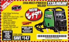 Harbor Freight Coupon TITANIUM UNLIMITED 200 PROFESSIONAL MULTIPROCESS WELDER Lot No. 64806 Expired: 2/16/19 - $649.99
