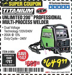 Harbor Freight Coupon TITANIUM UNLIMITED 200 PROFESSIONAL MULTIPROCESS WELDER Lot No. 64806 Expired: 4/30/19 - $649.99