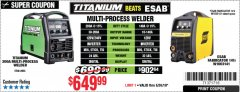 Harbor Freight Coupon TITANIUM UNLIMITED 200 PROFESSIONAL MULTIPROCESS WELDER Lot No. 64806 Expired: 5/26/19 - $649.99