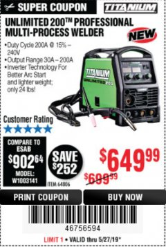 Harbor Freight Coupon TITANIUM UNLIMITED 200 PROFESSIONAL MULTIPROCESS WELDER Lot No. 64806 Expired: 5/31/19 - $649.99