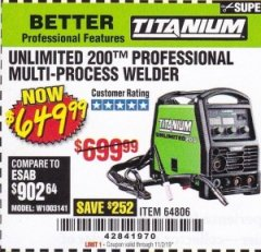 Harbor Freight Coupon TITANIUM UNLIMITED 200 PROFESSIONAL MULTIPROCESS WELDER Lot No. 64806 Valid Thru: 11/2/19 - $649.99