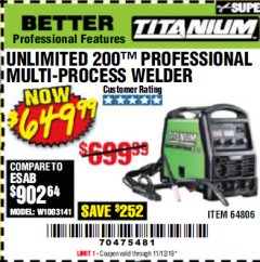 Harbor Freight Coupon TITANIUM UNLIMITED 200 PROFESSIONAL MULTIPROCESS WELDER Lot No. 64806 Valid Thru: 11/12/19 - $6.49