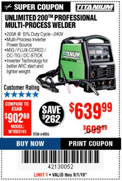 Harbor Freight Coupon TITANIUM UNLIMITED 200 PROFESSIONAL MULTIPROCESS WELDER Lot No. 64806 Valid Thru: 9/1/19 - $639.99