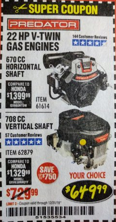 Harbor Freight Coupon 22 HP V-TWIN GAS ENGINES - 670 CC HORIZONTAL SHAFT OR 708 CC VERTICAL SHAFT Lot No. 61614 / 62879 Expired: 12/31/18 - $649.99