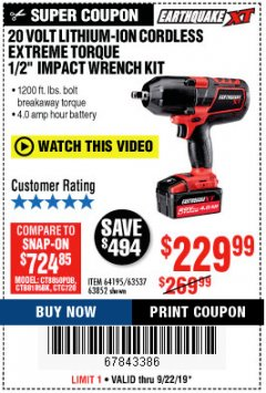 "Harbor Freight Coupon 20 VOLT LITHIUM CORDLESS 3/4"" EXTREME TORQUE IMPACT WRENCH KIT Lot No. 64350 Valid Thru: 9/22/19 - $229.99"