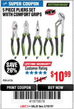 Harbor Freight Coupon 5-PIECE PLIERS SET WITH COMFORT GRIPS Lot No. 64136 Expired: 2/10/19 - $10.99