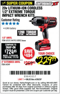 "Harbor Freight Coupon EARTHQUAKE XT 20 VOLT LITHIUM CORDLESS 1/2"" EXTREME TORQUE IMPACT WRENCH KIT WITH 2"" ANVIL Lot No. 64349 EXPIRES: 6/30/20 - $229.99"