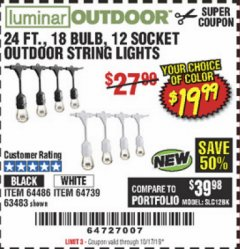 Harbor Freight Coupon 24FT., 18 BULB 12 SOCKET OUTDOOR STRING LIGHTS Lot No. 64486/63483 Valid Thru: 10/17/19 - $19.99