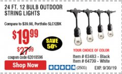 Harbor Freight Coupon 24FT., 18 BULB 12 SOCKET OUTDOOR STRING LIGHTS Lot No. 64486/63483 Expired: 9/30/19 - $19.99