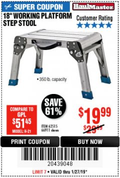 "Harbor Freight Coupon 18"" WORKING PLATFORM STEP STOOL Lot No. 62515/66911 Expired: 1/27/19 - $19.99"