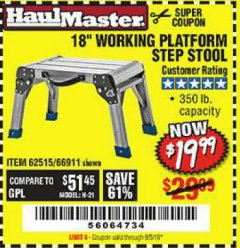 "Harbor Freight Coupon 18"" WORKING PLATFORM STEP STOOL Lot No. 62515/66911 Expired: 8/5/19 - $19.99"