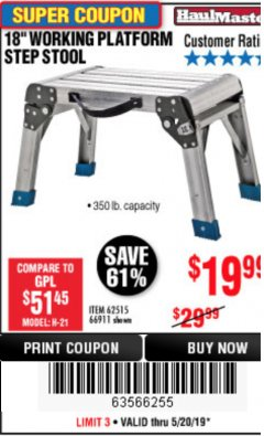 "Harbor Freight Coupon 18"" WORKING PLATFORM STEP STOOL Lot No. 62515/66911 Expired: 5/20/19 - $19.99"