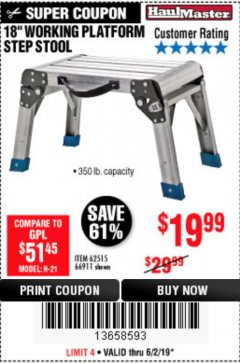 "Harbor Freight Coupon 18"" WORKING PLATFORM STEP STOOL Lot No. 62515/66911 Expired: 6/2/19 - $19.99"