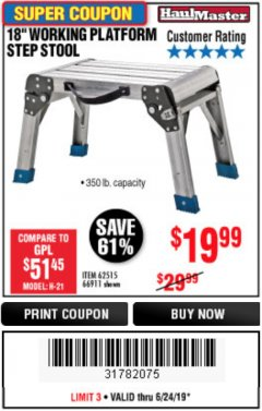 "Harbor Freight Coupon 18"" WORKING PLATFORM STEP STOOL Lot No. 62515/66911 Expired: 6/24/19 - $19.99"