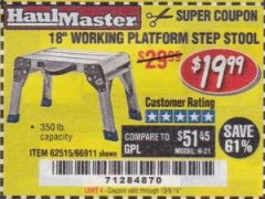 "Harbor Freight Coupon 18"" WORKING PLATFORM STEP STOOL Lot No. 62515/66911 Expired: 10/9/19 - $19.99"