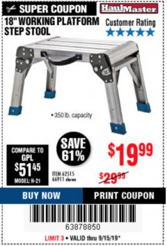 "Harbor Freight Coupon 18"" WORKING PLATFORM STEP STOOL Lot No. 62515/66911 Expired: 9/15/19 - $19.99"