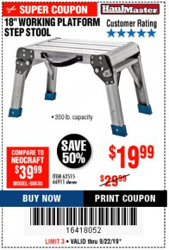 "Harbor Freight Coupon 18"" WORKING PLATFORM STEP STOOL Lot No. 62515/66911 Expired: 9/22/19 - $19.99"
