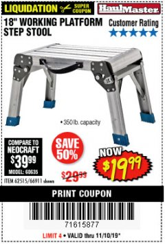 "Harbor Freight Coupon 18"" WORKING PLATFORM STEP STOOL Lot No. 62515/66911 Expired: 11/10/19 - $19.99"