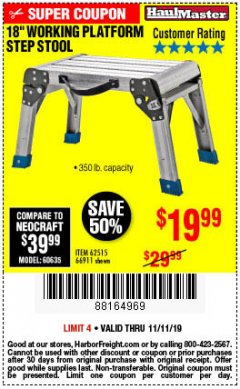 "Harbor Freight Coupon 18"" WORKING PLATFORM STEP STOOL Lot No. 62515/66911 Expired: 11/11/19 - $19.99"